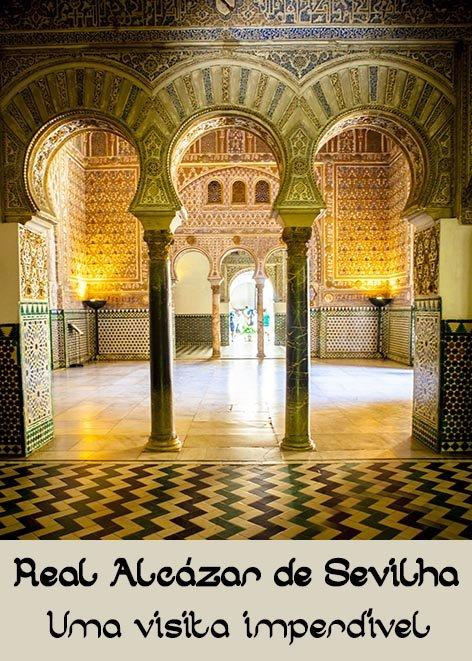 Real-Alcazar-Sevilha-Espanha-visita-dicas-pinterest