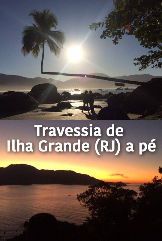 travessia-ilha-grande-a-pe-pinterest