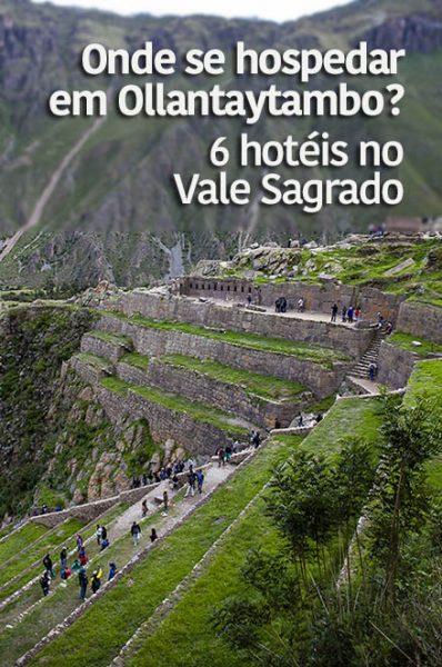 Veja dicas de 6 hotéis ótimos para se hospedar em Ollantaytambu, Peru.