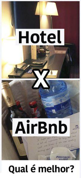 Hotel ou Airbnb