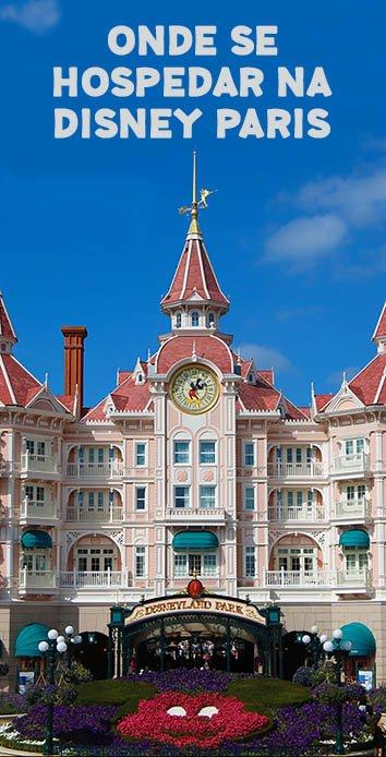 Onde-ficar-na-Disney-paris-hoteis